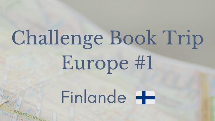Challenge Book Trip 1 - Finlande